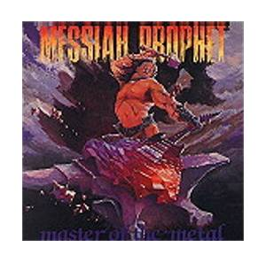 Messiah Prophet: Master Of The Metal - Cover