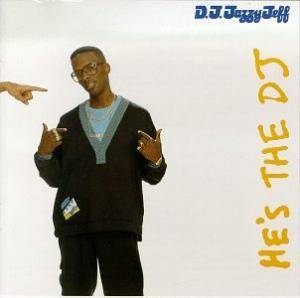 DJ Jazzy Jeff & The Fresh Prince: He's The DJ, I'm The Rapper - Cover