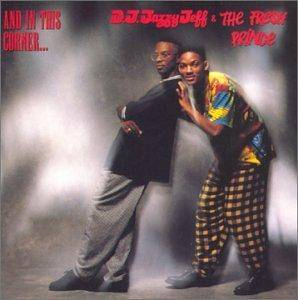 DJ Jazzy Jeff & The Fresh Prince: And In This Corner... - Cover