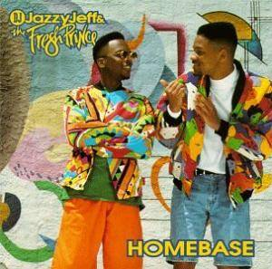DJ Jazzy Jeff & The Fresh Prince: Homebase - Cover