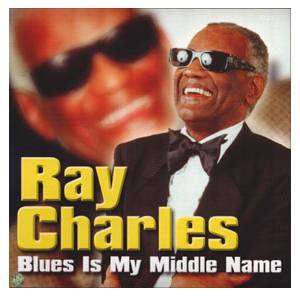 Ray Charles: Blues Is My Middle Name - Cover
