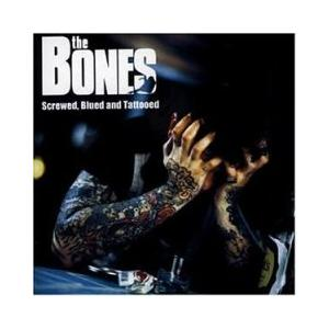 Bones, The: Screwed, Blued And Tattooed - Cover