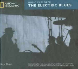 National Geographic Music Explorer - The Electric Blues - Cover