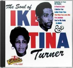 Cover - Ike & Tina Turner: Soul Of Ike & Tina Turner, The