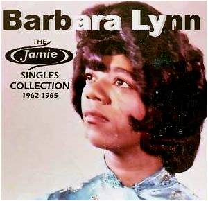 Cover - Barbara Lynn: Jamie Singles Collection 1962-1965, The