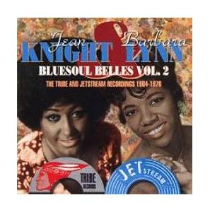 Cover - Jean Knight: Bluesoul Belles Vol. 2: The Tribe And Jetstream Recordings 1964-1976