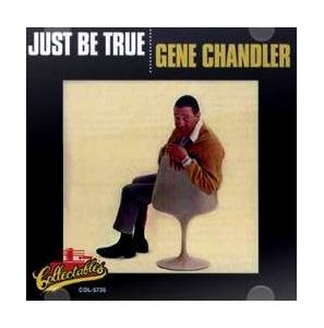 Cover - Gene Chandler: Just Be True