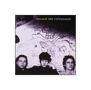 Cover - Galaxie 500: Copenhagen