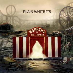 Cover - Plain White T's: Wonders Of The Younger