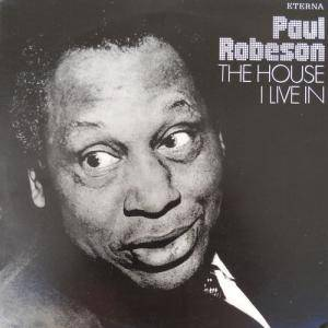 Cover - Paul Robeson: House I Live In, The