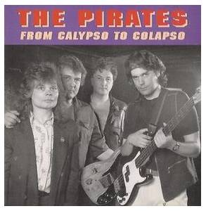 Cover - Pirates, The: From Calypso To Colapso