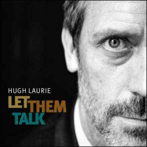 Hugh Laurie: Let Them Talk - Cover