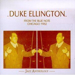 Cover - Duke Ellington: From The Blue Note, Chicago 1952