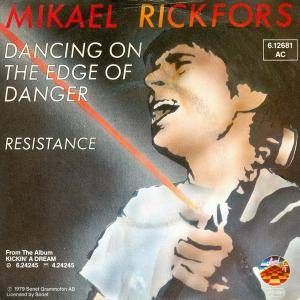 Cover - Mikael Rickfors: Dancing On The Edge Of Danger
