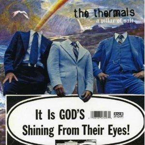 Cover - Thermals, The: Pillar Of Salt, A