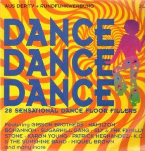 Dance Dance Dance - 28 Sensational Dance Floor Fillers - Cover