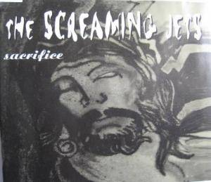 The Screaming Jets: Sacrifice - Cover