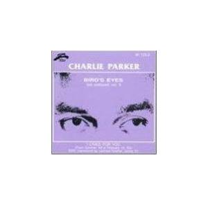 Cover - Charlie Parker: Bird's Eyes - Last Unissued, Vol. 18 [Stardust]