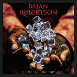 Brian Robertson: Diamonds And Dirt - Cover