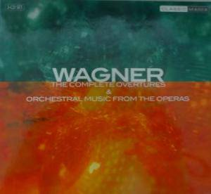 Cover - Richard Wagner: Complete Overtures & Orchestral Music From The Operas, The