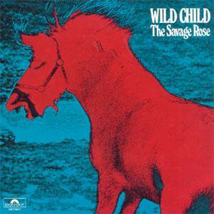 Cover - Savage Rose, The: Wild Child