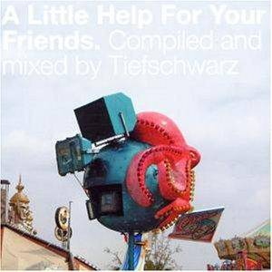 Cover - Tiefschwarz: Little Help For Your Friends, A