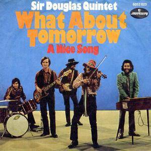 Cover - Sir Douglas Quintet: What About Tomorrow