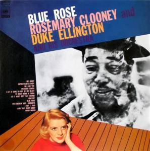 Rosemary Clooney & Duke Ellington: Blue Rose - Cover