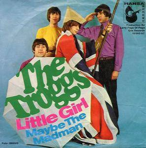 The Troggs: Little Girl - Cover