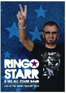 Cover - Ringo Starr And His All Starr Band: Live At The Greek Theatre 2008