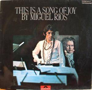 Cover - Miguel Rios: This Is A Song Of Joy By Miguel Rios