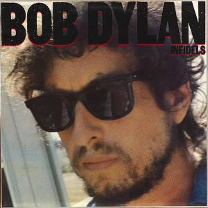 Bob Dylan: Infidels - Cover
