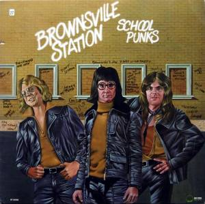 Cover - Brownsville Station: School Punks