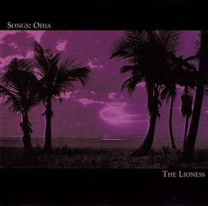 Cover - Songs: Ohia: Lioness, The