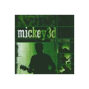 Cover - Mickey 3D: Live A Saint-Etienne