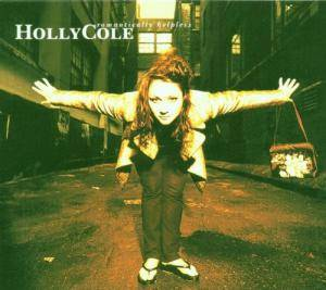 Cover - Holly Cole: Romantically Helpless
