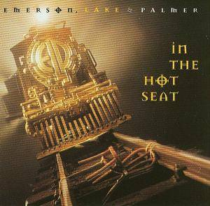 Emerson, Lake & Palmer: In The Hot Seat - Cover