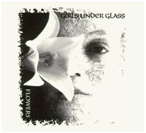 Girls Under Glass: Flowers - Cover