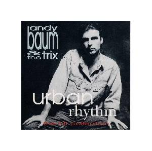 Cover - Andy Baum & The Trix: Urban Rhythm The Hit Collection