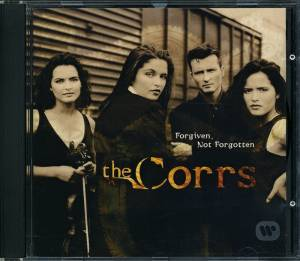 The Corrs: Forgiven, Not Forgotten (CD) - Bild 3