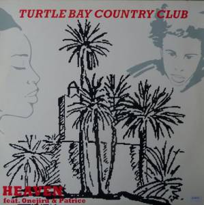 Cover - Turtle Bay Country Club: Heaven feat. Onejiru & Patrice