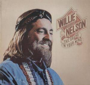 Cover - Willie Nelson: Sound In Your Mind, The