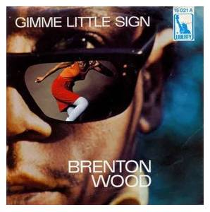 Cover - Brenton Wood: Gimme Little Sign