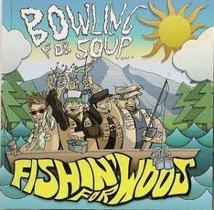 Cover - Bowling For Soup: Fishin' For Woos