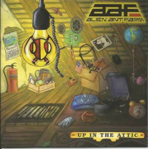Cover - Alien Ant Farm: Up In The Attic