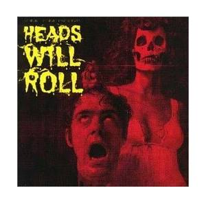 Heads Will Roll - Cover