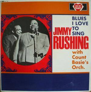 Cover - Jimmy Rushing: Blues I Love To Sing