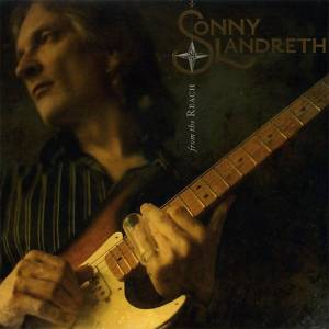 Cover - Sonny Landreth: From The Reach