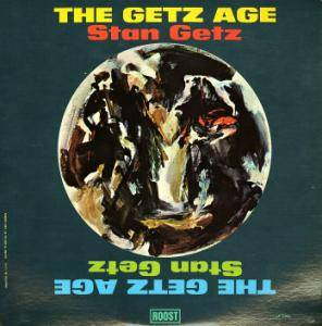 Cover - Stan Getz: Getz Age, The