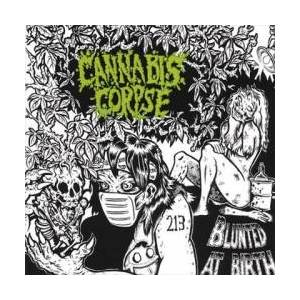 Cannabis Corpse: Blunted At Birth - Cover